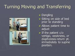 turning moving and transferring