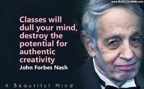A Beautiful Mind Quotes About Schizophrenia Best Of 24 Inspiring John Nash Quotes From His Beautiful Mind EliteColumn