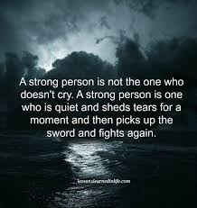 Strong Quotes About Life Custom Lessons Learned In LifeBeing A Strong Person Lessons Learned In Life