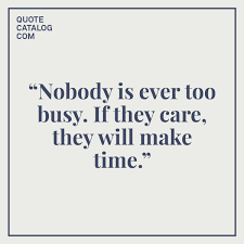 50 Great Quotes About Being Busy And Making Time Good Quotes