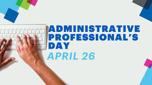 Administrative Professional Days Administrative Professionals Day Chfi