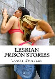 125 books of TORRI TUMBLES First Time Virgin Slayers and Swingers. Lesbian Prison Stories Erotic Sex Stories Volume 12 of 17