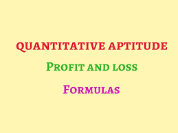 Profit Loss Formula Profit And Loss Formulas Shortcuts And Tricks Aptitude