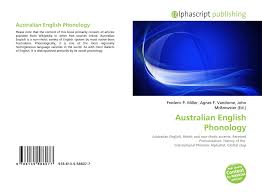 Make your contribution to the australian phonetic alphabet. Australian English Phonology 978 613 5 58607 7 6135586076 9786135586077