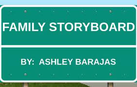 FAMILY STORYBOARD by Ashley Barajas
