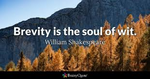brevity quotes brainyquote brevity is the soul of wit william shakespeare