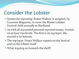 personal reported essay cnf  consider the lobster