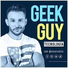 Tecnología con César Salza | GeekGuy