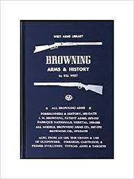 Browning Serial Number Chart Browning Arms History West Arms Library Bill West