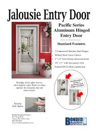 the pacific series jalousie entry door includes tempered safety glass louvers for maximum lighting the atlantic series jalousie entry door includes
