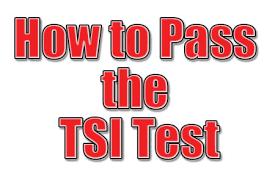 Tsi Score Chart How To Pass The Tsi Test Proven Tips Mometrix Blog