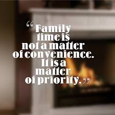 Family Time Quotes Custom Family TimeI Need To Follow This More Often Quotes And Other
