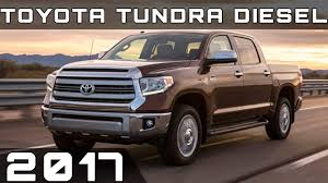 2017 TOYOTA TUNDRA DIESEL REVIEW - YouTube