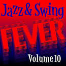 Jazz and Swing Fever, Vol. 10