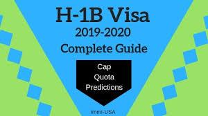 H1b Visa 2019 2020 Cap News Lottery Predictions Dates