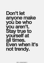 Stay Yourself Quotes Best Of Quotes About True Yourself 24 Quotes