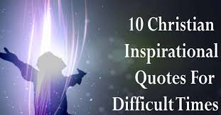 Christian Inspirational Quotes For Difficult Times Viral Believer Stunning Christian Inspirational Quotes