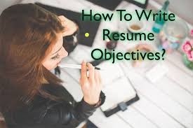 Resume Objective Examples | Write Resume Objective Statement