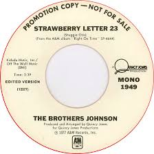 the brothers johnson strawberry letter 23 mono am 2