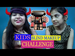kids blind makeup challenge blindfold makeup game for kids