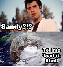 Best Hurricane Sandy Memes So Far | WeKnowMemes via Relatably.com
