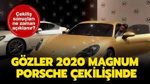 Magnum Porsche çekilişi yapıldı!