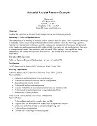 Resume Examples, Actuary Resume Template Objective Educational Background  Certifications Working Experiences Actuarial Analyst Responsibilities Data