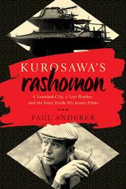 kurosawa s rashomon a vanished city a lost brother and the  28943762