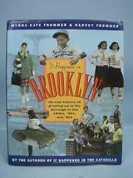 Book: It Happened in Brooklyn by Myrna & Harvey Frommer 9780151143665 | eBay
