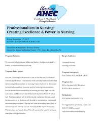 Professionalism In Nursing Professionalism In Nursing Creating Excellence Power In Nursing