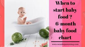 Starting Baby Food Chart When To Start Baby Food Annaprashana 6 Month Baby Food Chart