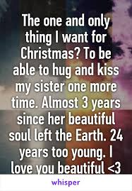 The one and only thing I want for Christmas? To be able to hug and ...