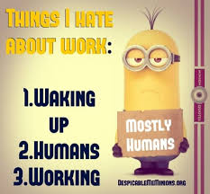 Quotes For Work Mesmerizing 48 Minion Quotes About Work