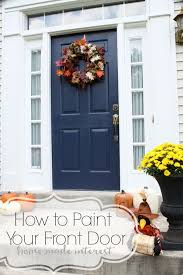 how to paint your front doorA Simple Fall House Update  How to Paint an Exterior Door  Home