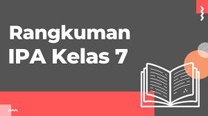 00 upvotes, mark this document as useful. Materi Ipa Kelas 7 Kurikulum K13 Revisi Lengkap