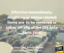 stock update no airbag or airbag items are to be removed or taken off site at the diy auto parts yard