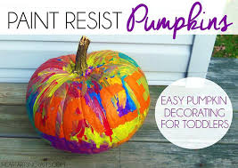 easy pumpkin painting ideas paint resist pumpkins easy pumpkin decorating for toddlers easy small pumpkin painting
