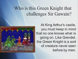 who is this green knight that challenges sir gawain at king  1 who