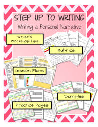 step up to writing writing a personal narrative bundle