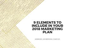 What To Include In A Marketing Plan 9 Elements To Include In Your 2018 Marketing Plan