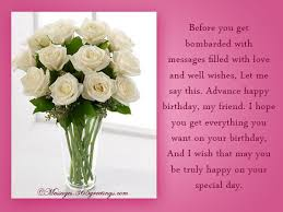 Beautiful Birthday Quotes For A Friend Best Of Advance Birthday Wishes Messages And Greetings 24greetings