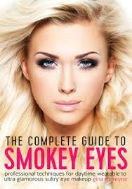 the plete guide to smokey eyes professional techniques for daytime wearable to ultra glamorous sultry eye makeup