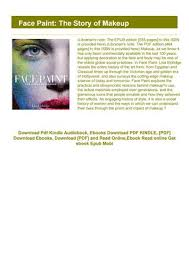 read book face paint the story of makeup ebook pdf