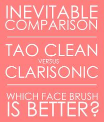 Tao Clean Vs Clarisonic Inevitable Face Brush Comparison
