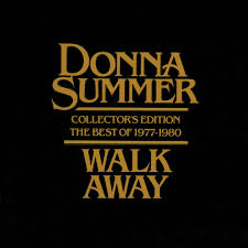 <b>Donna Summer</b>: <b>Walk</b> Away - Collector's Edition The Best Of 1977 ...
