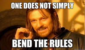 inflexible people. one does not simply bend the rules inflexible people m
