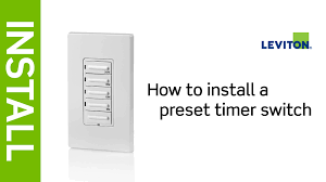 how to install a leviton preset timer switch how to install a leviton preset timer switch