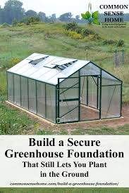 greenhouse on secure foundation