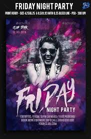 Party Flyer Creator Friday Night Party Flyer Template Psd Flyer Templates Pinterest