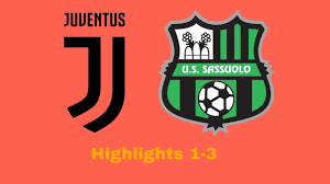 Highlights & extended Goals Juventus - Sassuolo 1-3 serie A - YouTube